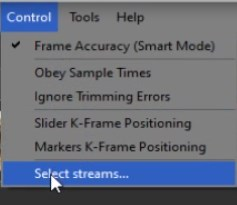 "In the ""Control"" menu select the ""Select streams ..."" option."